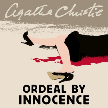 Ordeal by Innocence audiobook by Agatha Christie