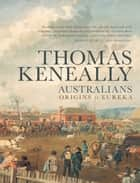 Australians - Thomas Keneally ekitaplar by Thomas Keneally