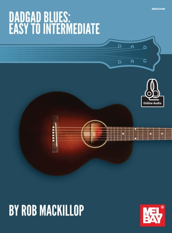 DADGAD Blues - Easy to Intermediate ebook by Rob MacKillop