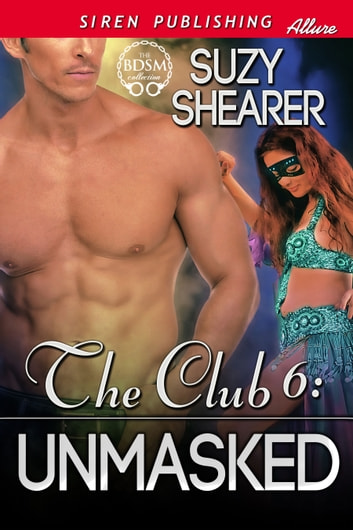 The Club 6: Unmasked ebook by Suzy Shearer
