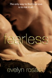 Fearless - For The Billionaire, #4 ebook by Evelyn Rosado