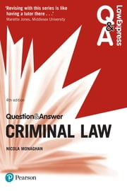 Law Express Question and Answer: Criminal Law ebook by Nicola Monaghan