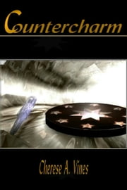 Countercharm ebook by Cherese A. Vines