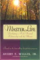 Masterlife ebook by Sherrie  Willis Brown,Avery  T. Willis