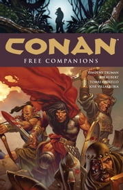 Conan Volume 9: Free Companions ebook by Timothy Truman