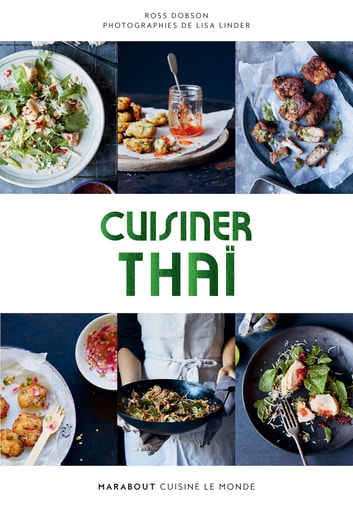 Cuisiner thai eBook by Collectif