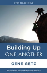 Building Up One Another ebook by Gene A. Getz