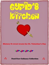 Cupid's Kitchen ebook by Shenanchie O'Toole,Food Fare