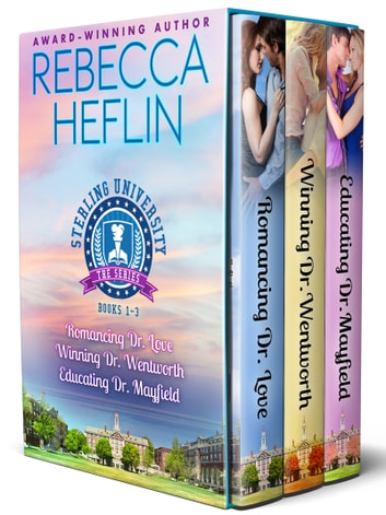 The Sterling University Series - Complete 3-Novella Box Set ebook by Rebecca Heflin
