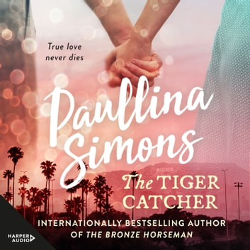 The Tiger Catcher audiobook by Paullina Simons