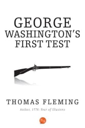 George Washingtons First Test ebook by Thomas Fleming