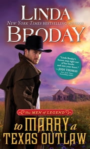 To Marry a Texas Outlaw ebook by Linda Broday