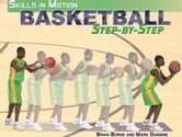 Basketball Step-By-Step ebook by Burns, Brian