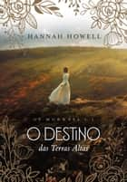 O destino das Terras Altas eBook by Hannah Howell