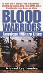 Blood Warriors - American Military Elites ekitaplar by Col. Michael Lee Lanning