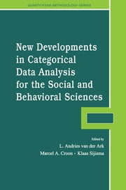 New Developments in Categorical Data Analysis for the Social and Behavioral Sciences ebook by L. Andries van der Ark,Marcel A. Croon,Klaas Sijtsma