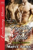 Fighting for a Mate ebook by Marcy Jacks