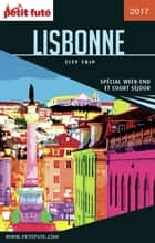 LISBONNE CITY TRIP 2017 City trip Petit Futé ebook by Dominique Auzias, Jean-Paul Labourdette