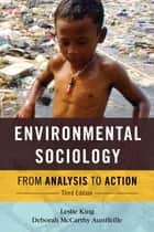 Environmental Sociology ebook by Leslie King,Deborah McCarthy Auriffeille