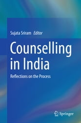 Counselling in India - Reflections on the Process ebook by