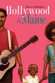 Hollywood and Maine ebook by Allison Whittenberg