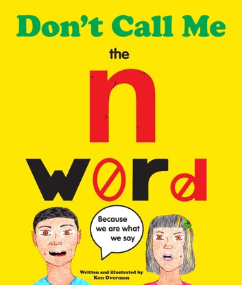 Don't call me the n-word ebook by Ken Overman