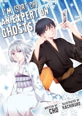 I'm (Sort of) an Expert on Ghosts ebook by Cho