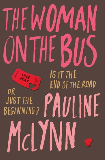 The Woman on the Bus ebook by Pauline Mclynn