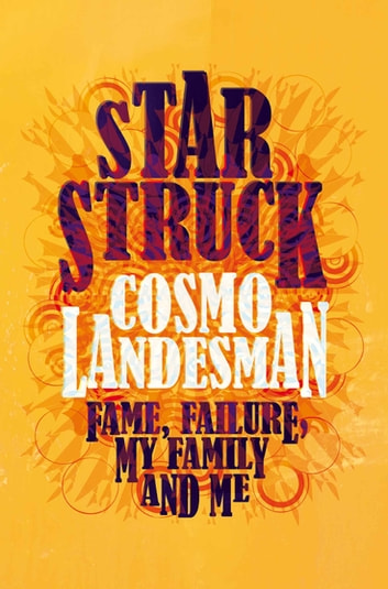 Starstruck ebook by Cosmo Landesman