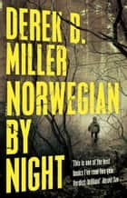 Norwegian by Night ebook by Derek B. Miller