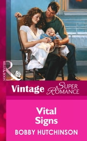 Vital Signs (Mills & Boon Vintage Superromance) ebook by Bobby Hutchinson