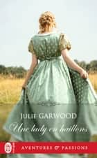 Une lady en haillons eBook by Julie Garwood, Anne Busnel