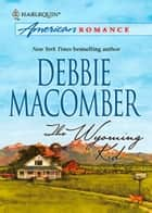 The Wyoming Kid (Mills & Boon M&B) ebook by Debbie Macomber