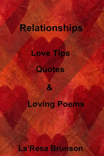 Relationships love tips quotes loving poems ebook by laresa relationships love tips quotes loving poems ebook by laresa brunson fandeluxe Choice Image