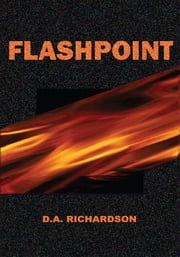 Flashpoint ebook by D.A. Richardson