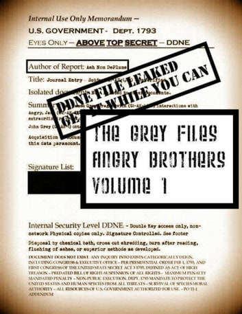 Leaked The Grey Files: Angry Brothers V1. #483 ebook by Ash Nom DePlume