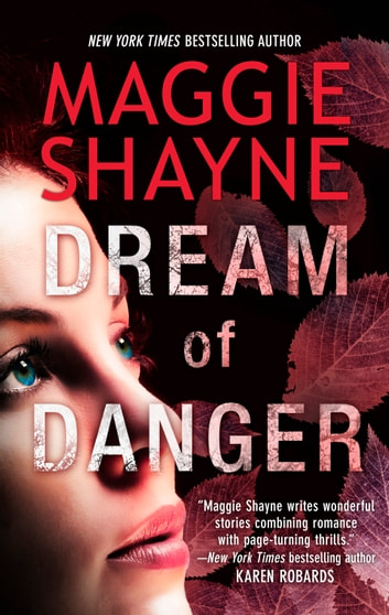 Dream Of Danger ebook by Maggie Shayne