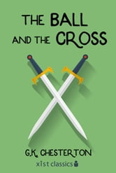 The Ball and the Cross ebook by G.K. Chesterton