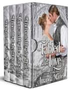 Fabeled Love - The Complete Series ebook by Amanda Mariel