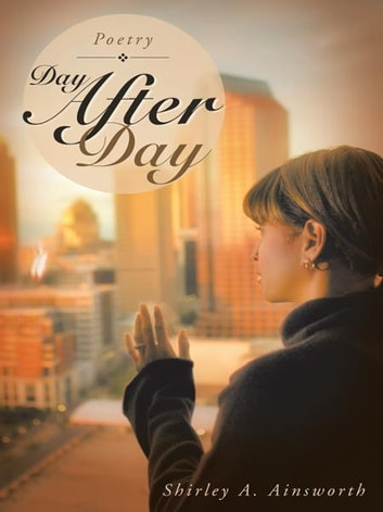 Day After Day ebook by Shirley A. Ainsworth