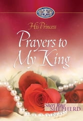 Prayers to My King ebook by Sheri Rose Shepherd