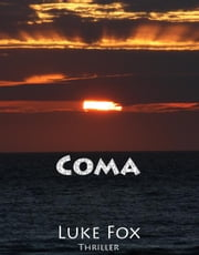 Coma ebook by Luke Fox
