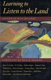 Learning to Listen to the Land ebook by William B. Willers,William B. Willers