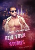 New York Stories eBook by Sarah Bernardinello, Romance Cover Graphics