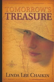 Tomorrow's Treasure ebook by Linda Lee Chaikin