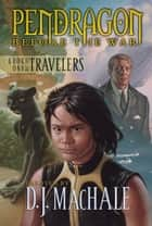 Book One of the Travelers ebook by D.J. MacHale, Carla Jablonski