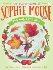 The Maple Festival ebook by Poppy Green,Jennifer A. Bell