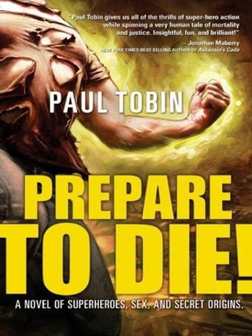 Prepare to Die! ebook by Paul Tobin