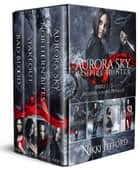 Aurora Sky: Vampire Hunter Box Set (Books 1-3 + Novella) ebook by