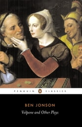 Volpone and Other Plays ebook by Ben Jonson